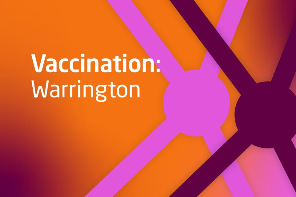 Decorative image with text vaccination: Warrington