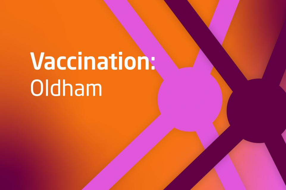 Graphic with COVID design and text vaccination Oldham