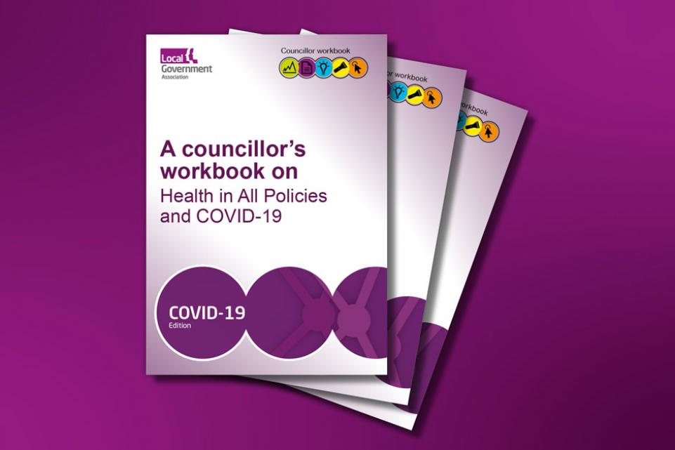 Councillor workbook: Health in All Policies and COVID-19