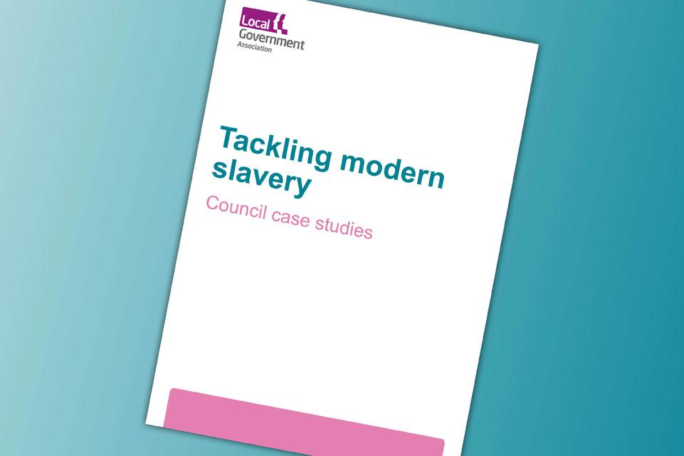 Tackling modern slavery: council case studies
